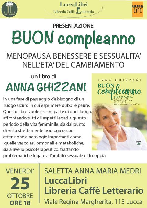 """Presentazione Lucca """"Buon Compleanno"""" ...menopausa, un libro di Anna Ghizzani"""