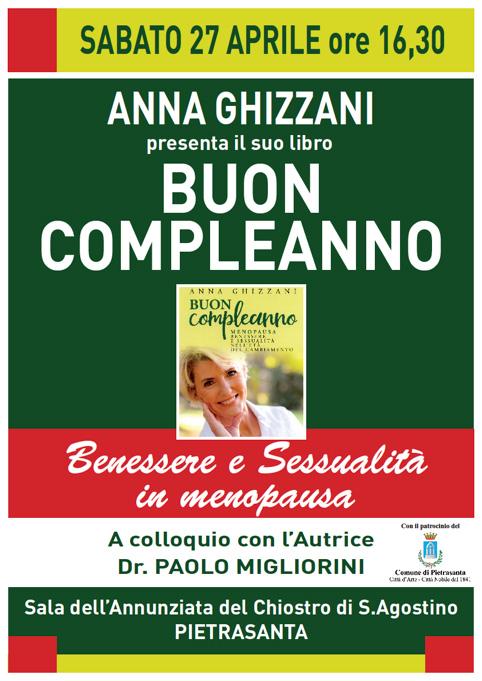 """Presentazione Pietrasanta """"Buon Compleanno"""" ...menopausa, un libro di Anna Ghizzani"""